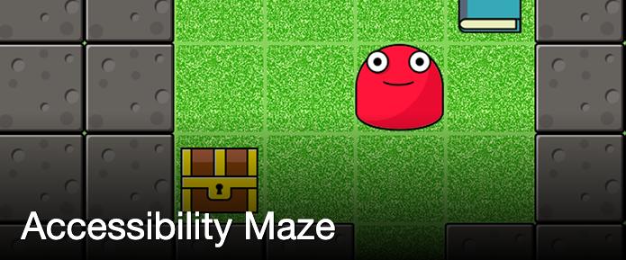 Accessibility Maze