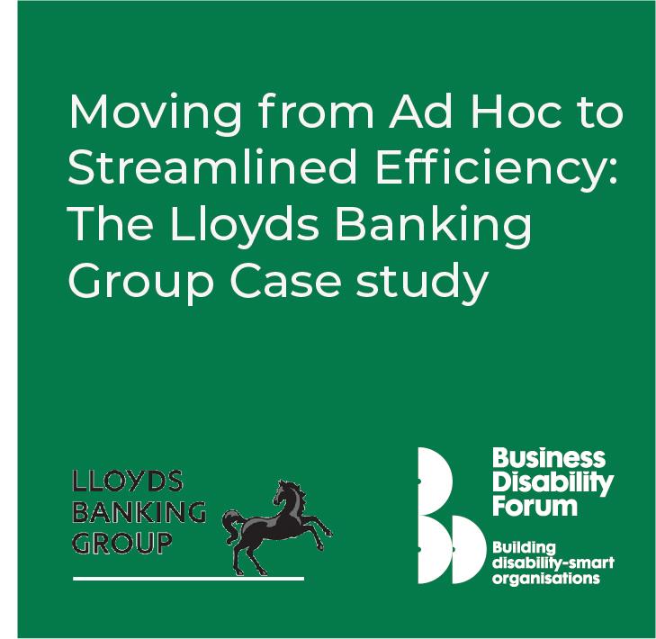 Lloyds Banking Group Workplace Adjustment Case Study